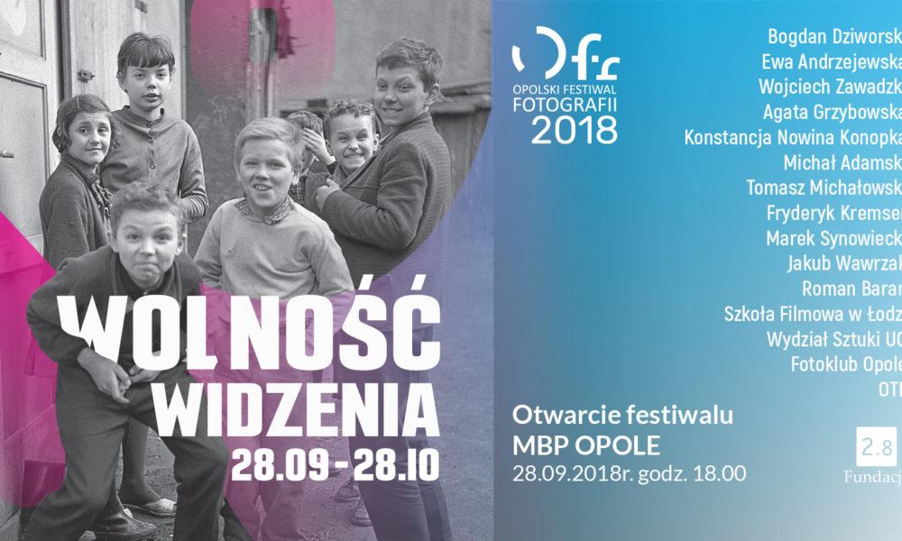 8. Opolski Festiwal Fotografii - Wolność widzenia