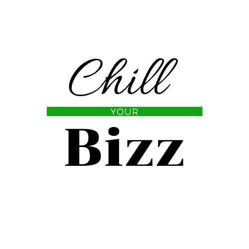 Chill your Bizz