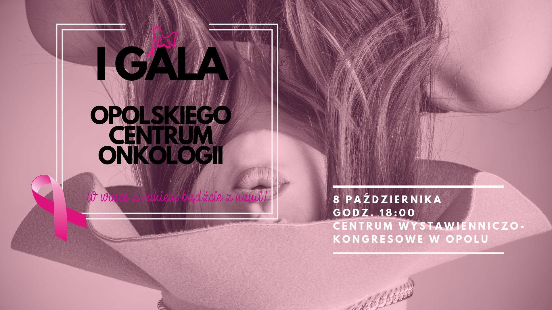 I Gala Opolskiego Centrum Onkologii