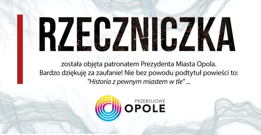 """Patronat nad powieścią """"Rzeczniczka"""""""